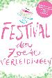 Festival der zoete verleidingen 2013